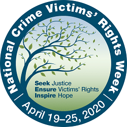 National Crime Victims Rights Week - April 19-25, 2020