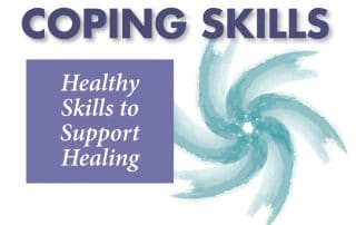 Coping Skills - Healthy Skills to Support Healing