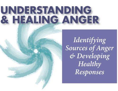 Understanding  & Healing Anger
