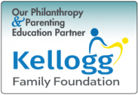 Kellog Family Foundation - Our Philanthropy & Parenting Education Partner