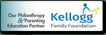 Our Philanthropy & Parenting Partner - Kellogg Family Foundation