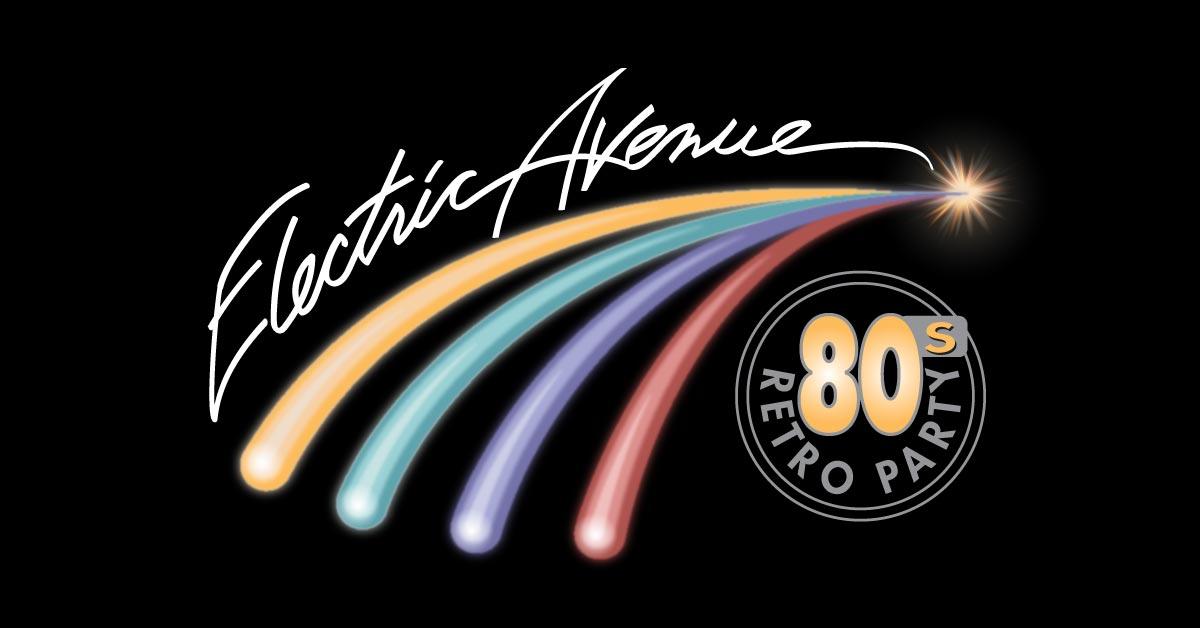 Electric Avenue - 80s Retro Party