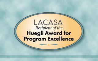 LACASA Recipient of the Huegli Award for Program Excellence