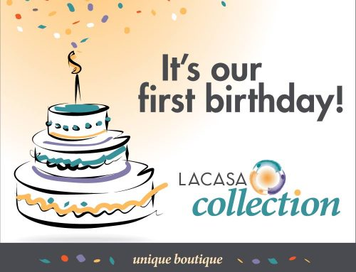 LACASA Collection's First Birthday!