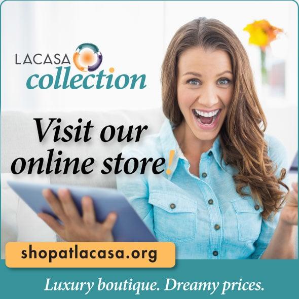 Visit our online store! shopatlacasa.org