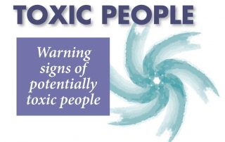 Toxic People: Warning signs of potentially toxic people